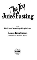 The Joy of Juice Fasting