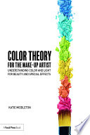 Color Theory for the Makeup Artist Book