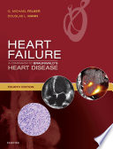 Heart Failure  A Companion to Braunwald s Heart Disease E Book Book