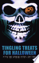 Tingling Treats for Halloween  Detective Yarns  Supernatural Mysteries   Ghost Stories