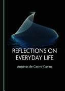 Reflections on Everyday Life