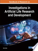 Handbook of Research on Investigations in Artificial Life Research and Development