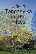 Pdf Life in Tanganyika in the Fifties