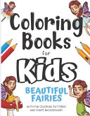 Coloring Books For Kids Beautiful Fairies With Fun Coloring Patterns And Shape Backgrounds