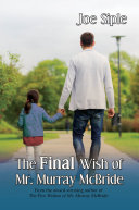 The Final Wish of Mr  Murray McBride