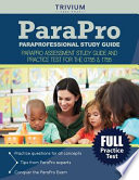 Paraprofessional Study Guide  : Parapro Assessment Study Guide and Practice Test for the 0755 And 1755