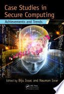 Case Studies in Secure Computing