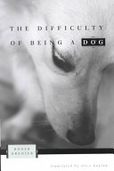 Pdf The Difficulty of Being a Dog
