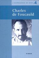 L'expérience de Dieu avec Charles de Foucauld