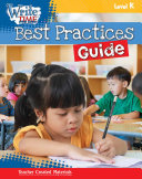 Write TIME for Kids  Level K Best Practices Guide