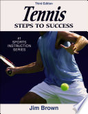 """""""Tennis: Steps to Success"""" by Jim Brown"""