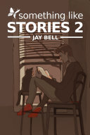Something Like Stories - Volume Two