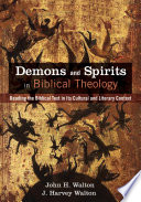Demons And Spirits In Biblical Theology Book PDF