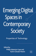 Emerging Digital Spaces in Contemporary Society