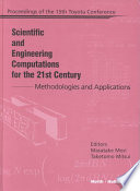 Scientific and Engineering Computations for the 21st Century   Methodologies and Applications