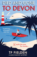 Pdf Died and Gone to Devon (A Miss Dimont Mystery, Book 4)