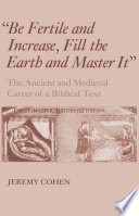 Be Fertile And Increase Fill The Earth And Master It