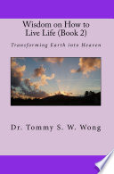 Wisdom on How to Live Life  Book 2