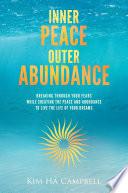 Inner Peace Outer Abundance