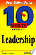 10 Minute Guide to Effective Leadership
