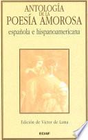 Antología de la poesía amorosa española e hispanoamericana