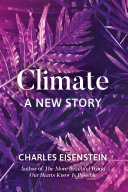 Climate  A New Story