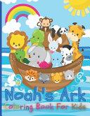 Noah s Ark Coloring Book For Kids Book PDF