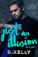 Just an Illusion - The B Side Pdf/ePub eBook