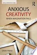 Anxious Creativity
