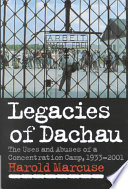 Legacies Of Dachau