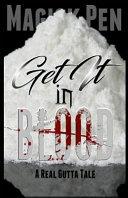 Get It in Blood