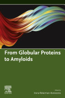 From Globular Proteins to Amyloids