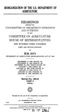 Reorganization of the U S  Department of Agriculture