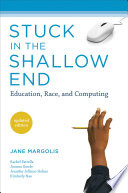 Stuck in the Shallow End  : Education, Race, and Computing
