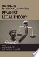 The Ashgate Research Companion to Feminist Legal Theory Book