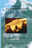 Ticks and Tick Borne Pathogens