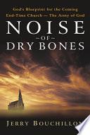 Noise of Dry Bones
