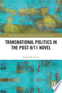 Transnational Politics in the Post-9/11 Novel