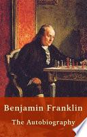 Benjamin Franklin   Autobiography  US History