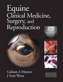 Equine Clinical Medicine  Surgery and Reproduction Book