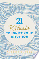 21 Rituals to Ignite Your Intuition Book