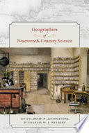 Geographies Of Nineteenth Century Science