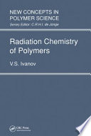 Radiation Chemistry of Polymers Book