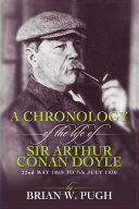 A Chronology Of The Life of Arthur Conan Doyle