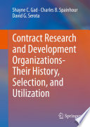 Contract Research and Development Organizations Their History  Selection  and Utilization
