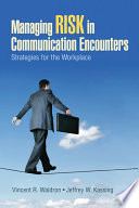 Managing Risk in Communication Encounters