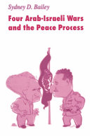 Four Arab Israeli Wars and the Peace Process