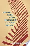 Boundary Issues And Dual Relationships In The Human Services Book