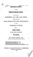 A Dissertation on the Prophecies Relative to Antichrist and the Last Times