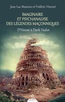 Pdf Imaginaire et psychanalyse des légendes maçonniques Telecharger